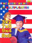 The American way of multiplication. Елена Бахтина. Таблица умножения на английском языке